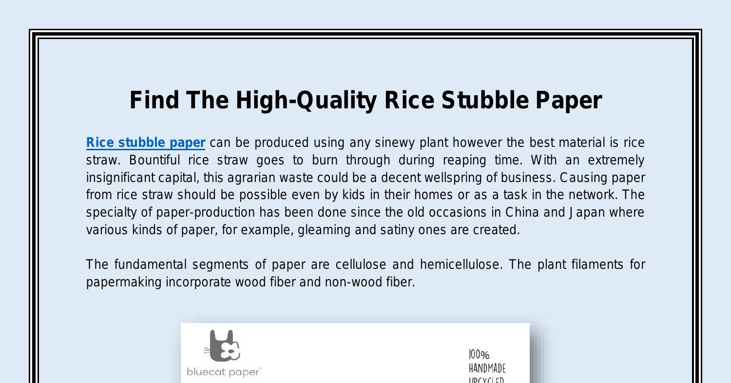 Find The High-Quality Rice Stubble Paper.pdf   DocDroid