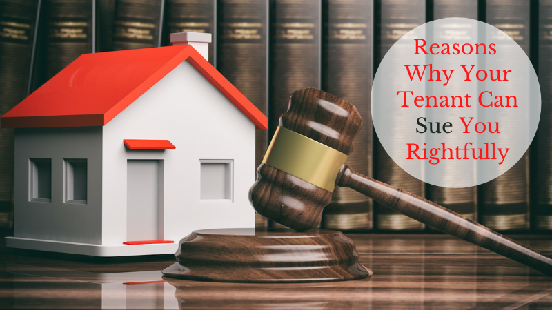 Reasons Why Your Tenant Can Sue You Rightfully
