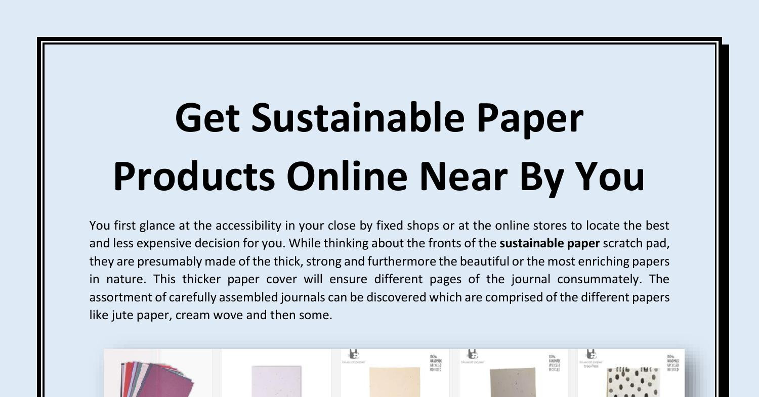 Get Sustainable Paper Products Online Near By You.pdf   DocDroid