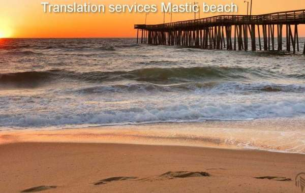 Get A Wide Range Of Facilities By Hiring A Document Translation Services Mastic beach