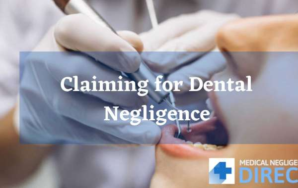 Claiming for Dental Negligence