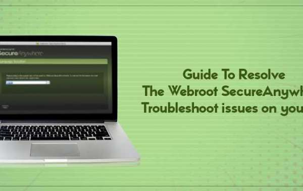 Guide To Resolve The Webroot SecureAnywhere Troubleshoot issues on your PC