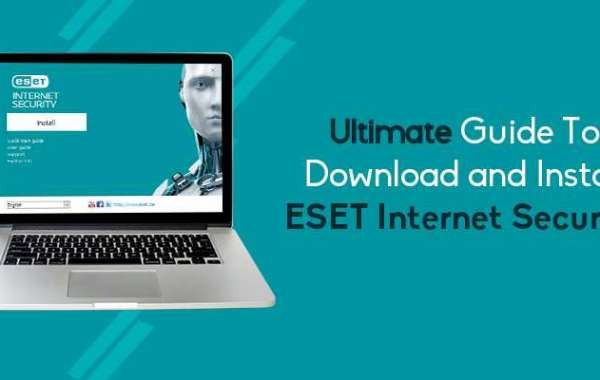 Ultimate Guide To Download and Install ESET Internet Security