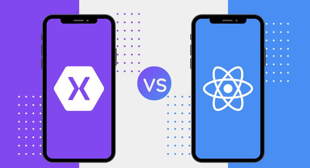 Xamarin vs React Native - Which Framework is Best For App Development?