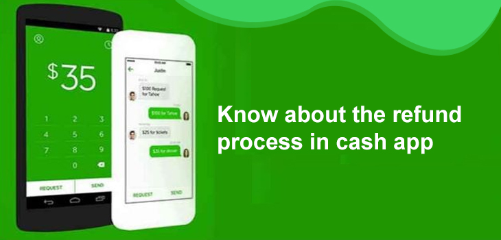 Want to know how to cash app refund ? | Cash App Refund Process