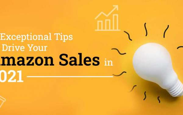 12 Exceptional Tips To Drive Your Amazon Sales in 2021